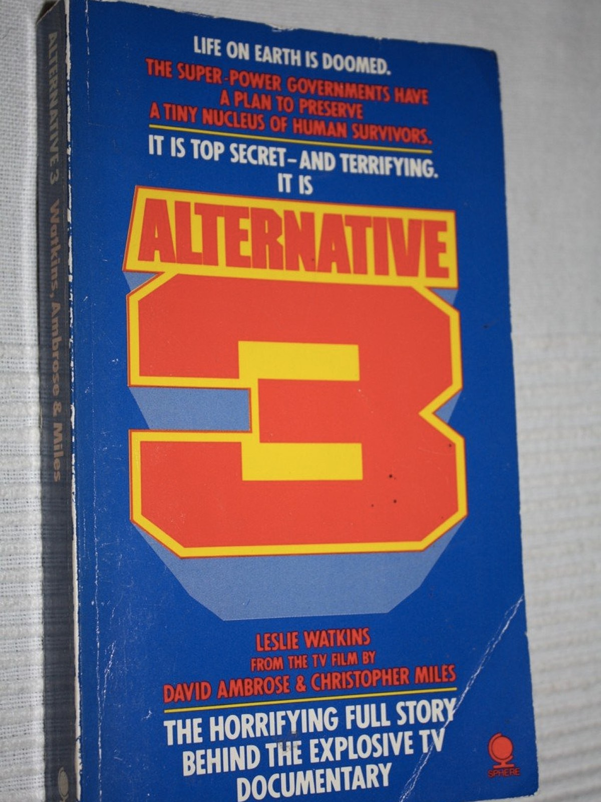 The book of Alternative 3 expanded on the TV show