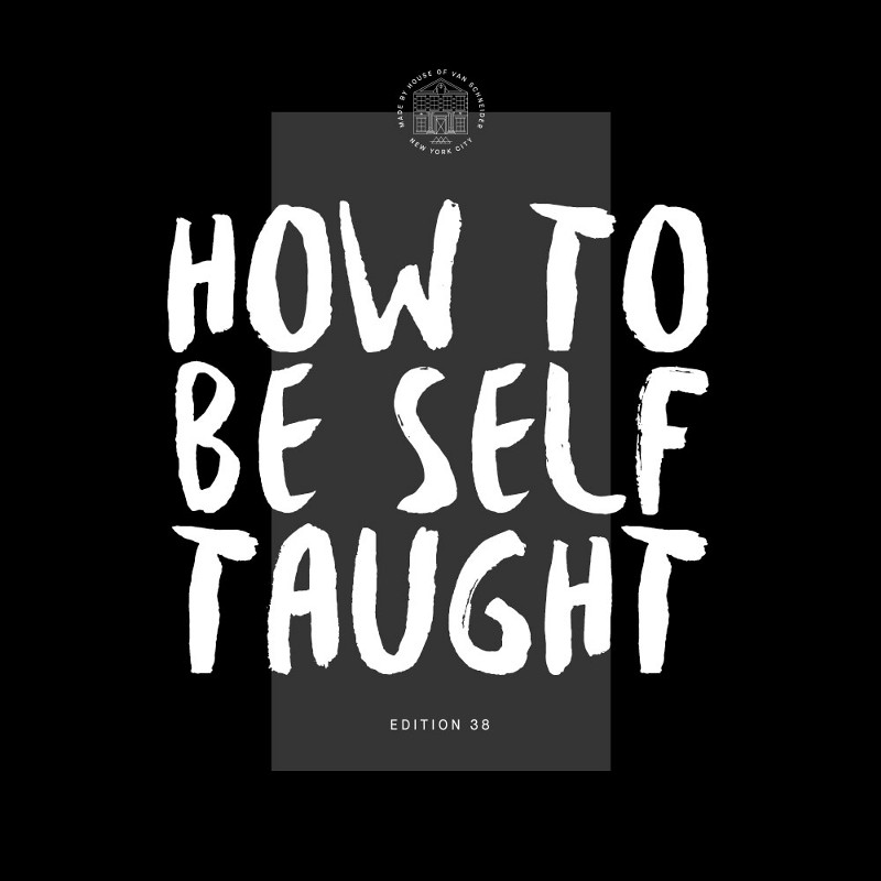 How To Be Self Taught